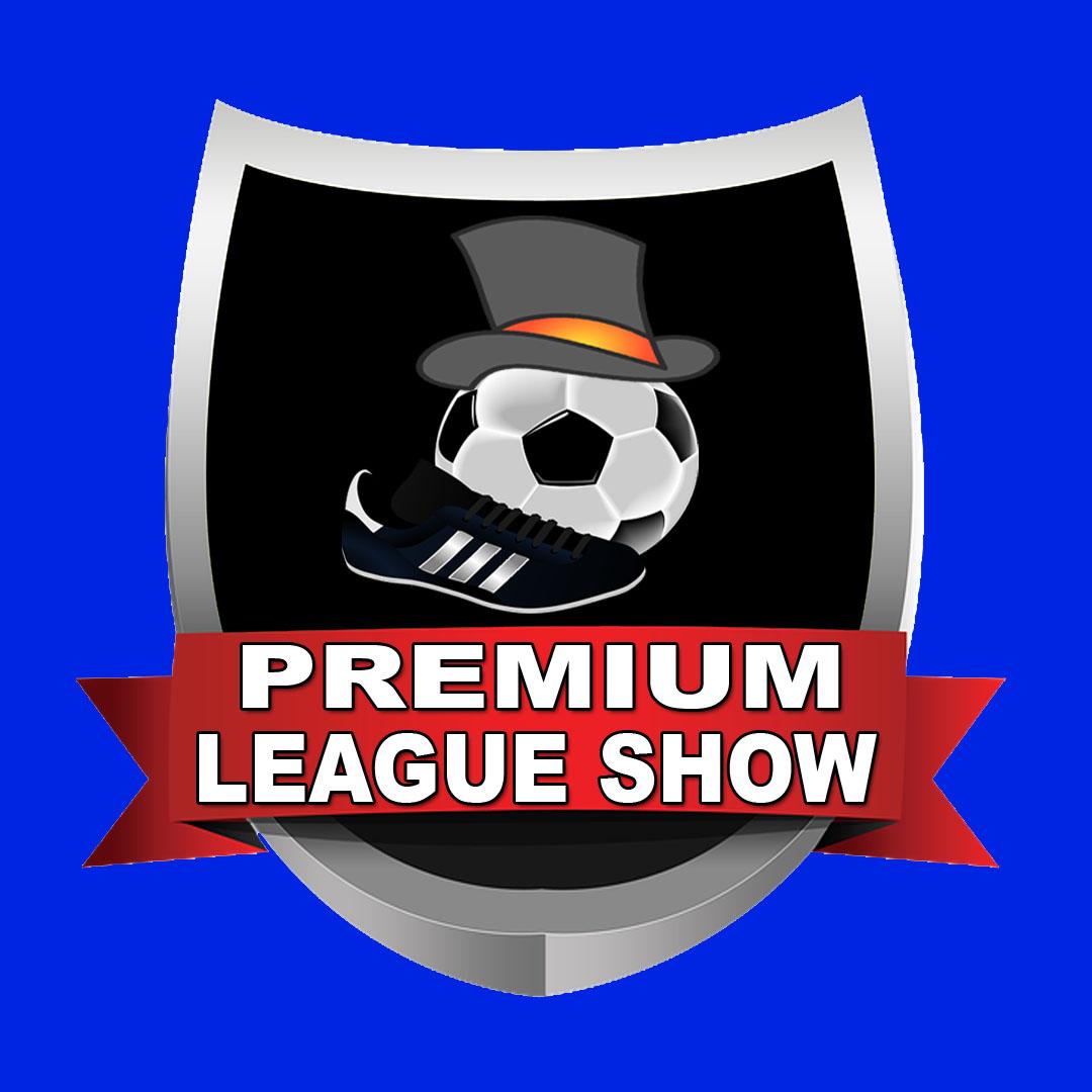 Premium League Show